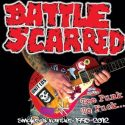 Battle Scarred- Too Punk To Fuck… (Singles & Rarities 1995-2012)