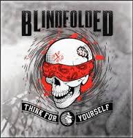 Blindfolded- Think For Yourself