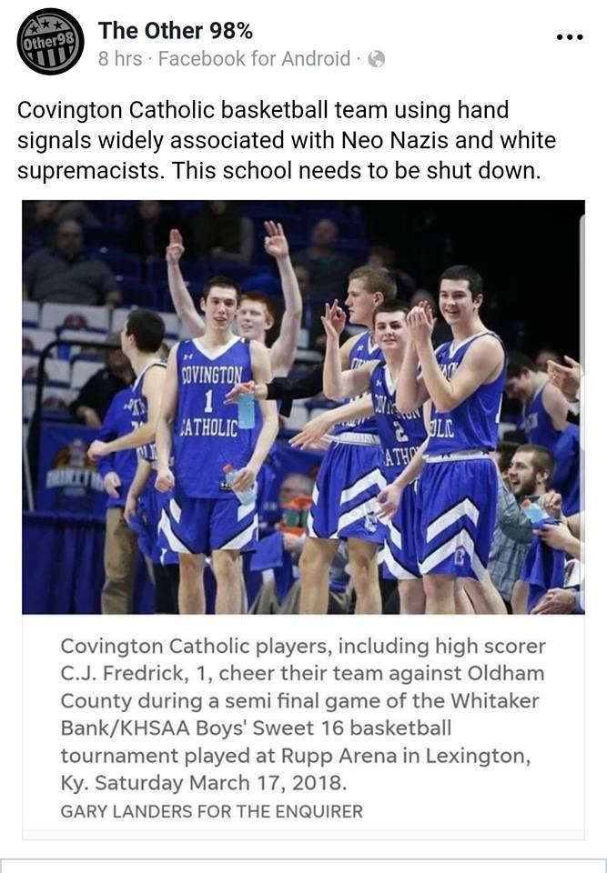 Radical Left FB Page Continues Harassing Covington High Students. Demands The School Be Shut Down Because Of Basketball Team Hand Symbols
