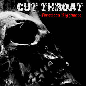Cut Throat- American Nightmare