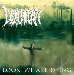 Deatherapy- Look, We Are Dying