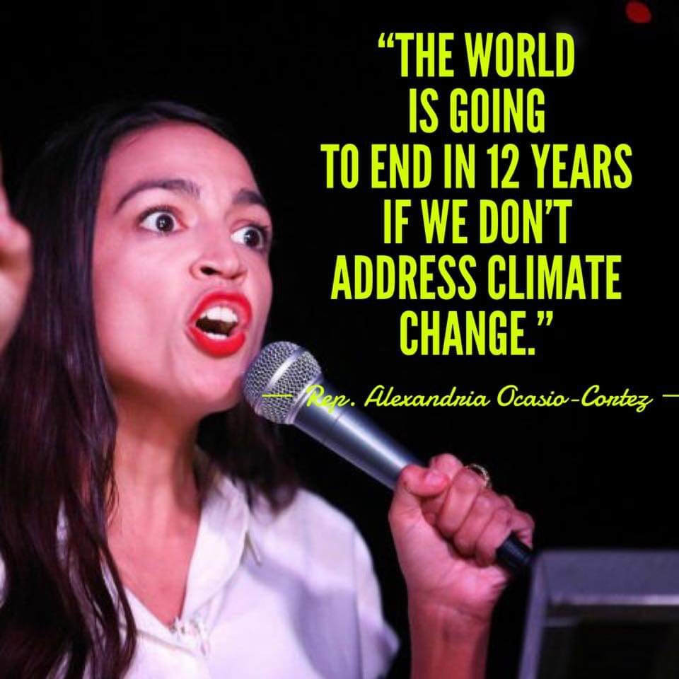 Democrat Party Leader Ocasio-Cortez Says World Will End In 12 Years Because Of Global Warming