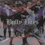 Bully Boys - Rage On This