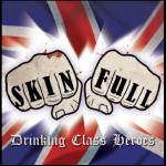 Skinfull - Love It Or Leave It
