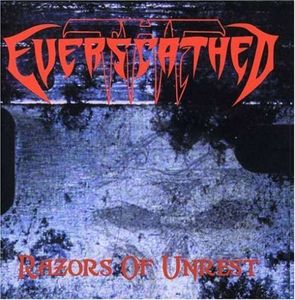 Everscathed- Razors Of Unrest