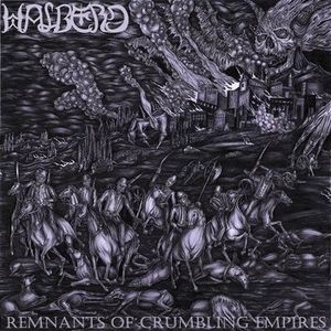Halberd ‎– Remnants Of Crumbling Empires