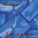 Pick Of The Week: Heritage- Life On A Chain