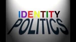 Identity Politics In The Mainstream, The Left Has Opened Pandora`s Box