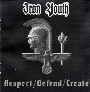 Iron Youth- Respect / Defend / Create