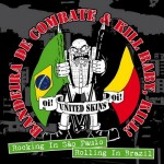 Kill Baby, Kill! & Bandeira De Combate- Rocking in Sao Paulo, Rolling In Brazil!