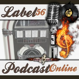 Label 56 Indie Radio Episode 8