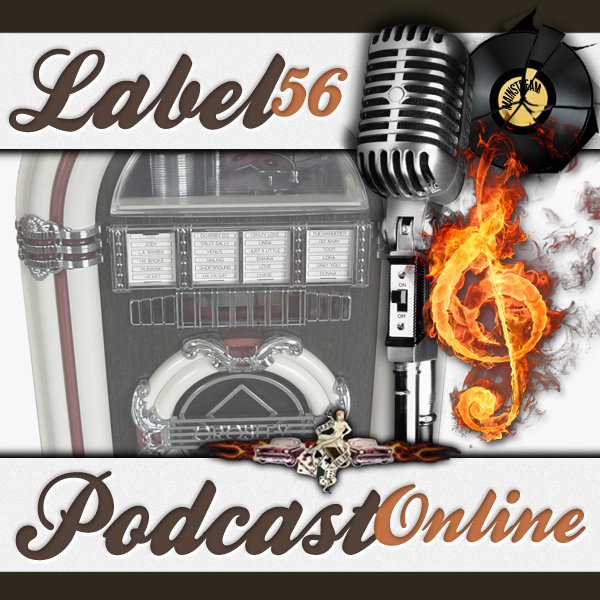 Label 56 Radio Episode 18