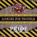 Looking For Trouble Volume 3: The Firm & The Pride