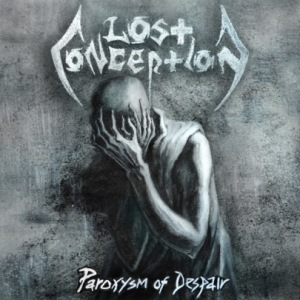 Lost Conception- Paroxysm Of Despair