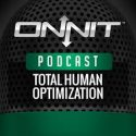 Onnit Podcast: Total Human Optimization