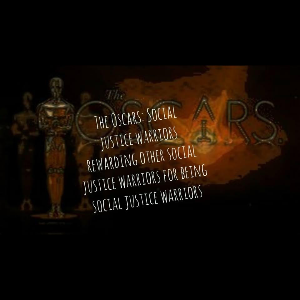 The Oscars: Social Justice Warriors Rewarding Other Social Justice Warriors For Being Social Justice Warriors