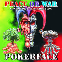 Poker Face- Peace Or War