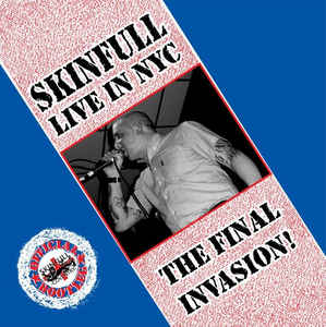 Skinfull- The Final Invasion (Live In NYC)
