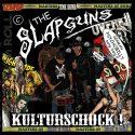 Slapguns- Kulturschock!